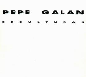PEPE GALÁN Esculturas 1991. C.C. Salvador de Madariaga.