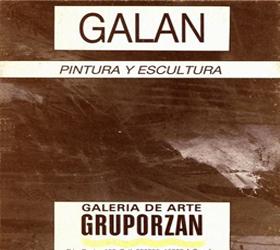 Galan, pintura e escultura. Galería Gruporzán,1986.